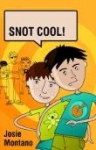 Snot Cool